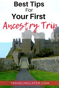 Best Tips for Ancestry Trip