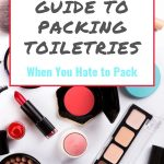 the-ultimate-guide-to-packing-toiletries