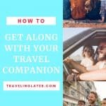 how-to-get-along-with-your-travel-companion