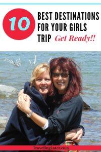 ten-best-destinations-for-girls-trip