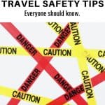 Important-travel-safety-tips-you-need-to-know