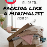 Minimalist Packing Guide for Traveling