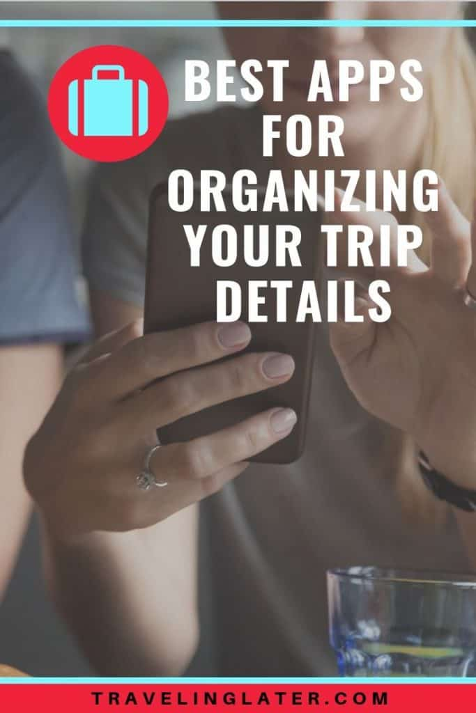 best-apps-to-organize-travel-itinerary