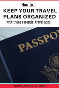 Apps that make travel more organized